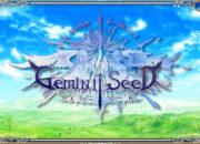 ジェミニシード 基本プレイ無料 RPG DMM ベータサービス開始!